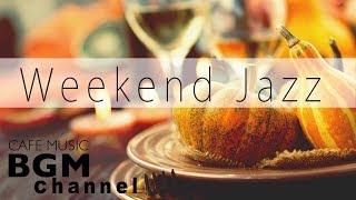 Baixar Weekend Jazz Music - Relaxing Jazz Hiphop & Smooth Jazz Music - Have a Nice Weekend.