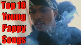 Top 10 Young Pappy Songs