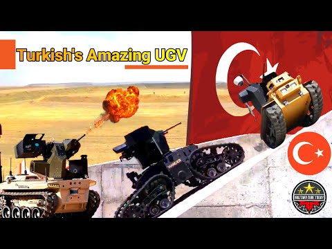 Which Turkish's Amazing UGV Robotic Vehicles Will Secure Military Contract?