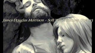 James Douglas Morrison - Soft Wild Promises (Poetry)