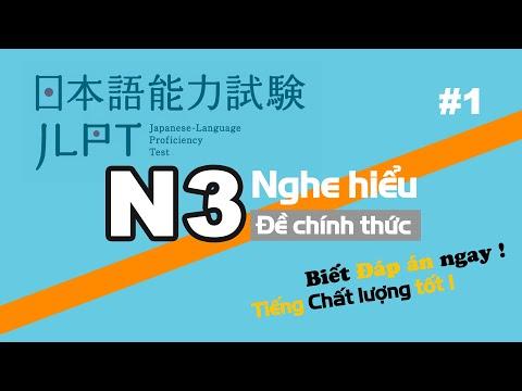 Nghe N3 - Choukai || Luyện nghe bằng đề thi chính thức các năm || Luyện thi năm 2021 #1