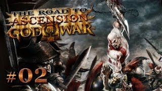 "Road to Ascension - God of War 3 - Part 2 ""Into Hell"" / Walkthrough"