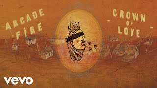 Arcade Fire - Crown of Love (Official Audio)