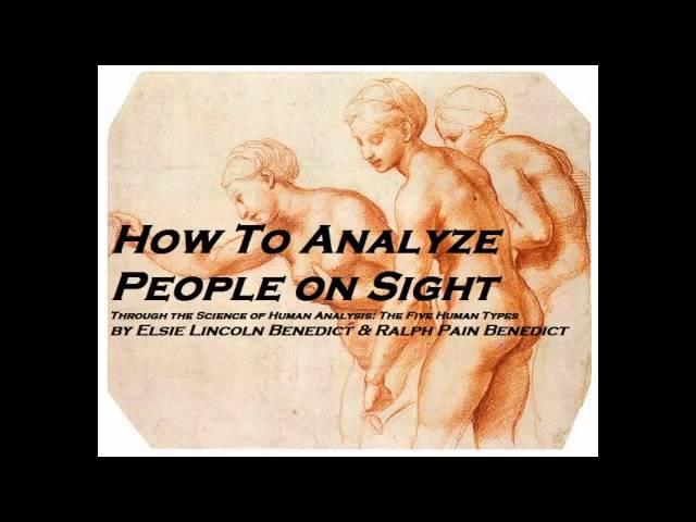 Human Analysis Psychology Body Language How To Analyze People On Sight