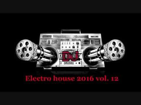 Electro house 2016 vol 12
