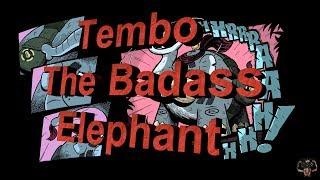Tembo The Badass Elephant Review - Theje