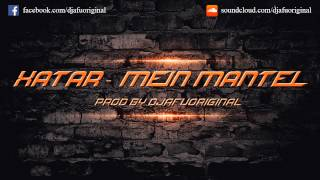 Xatar - Mein Mantel [Instrumental Remake] HD