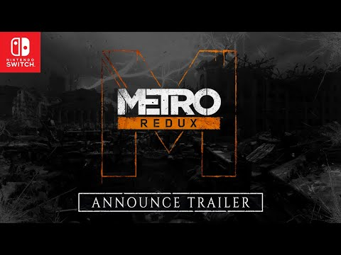 "Metro Redux on Nintendo Switchâ""¢ Announce Trailer (Official)"