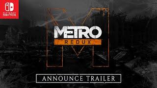 Metro Redux On Nintendo Switch™ Announce Trailer