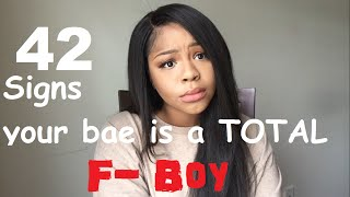 42 SIGNS HE'S A F-BOY |SOPHIOLOGY|