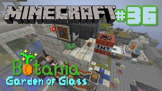 Botania Garden of Glass - Ep 36 - Making Sand for TNT