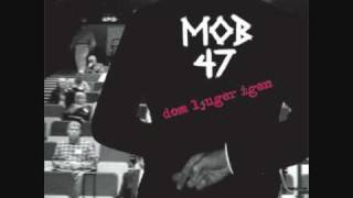Mob 47 - Apocalyptic Report