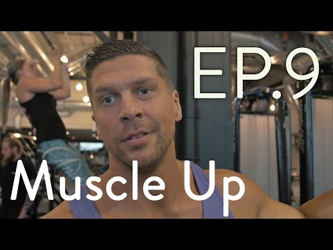 Restless Industries - Avsnitt 9 - [Muscle Up Guide med Mikael]