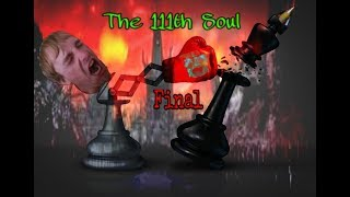 Endless Cycles - The 111th Soul (Part 2 of 2: All Endings)