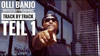 "Olli Banjo ""Großstadtdschungel"" - Track by Track (Snippet) Teil ►1"