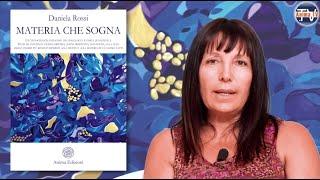 Daniela Rossi – Libro: Materia che sogna