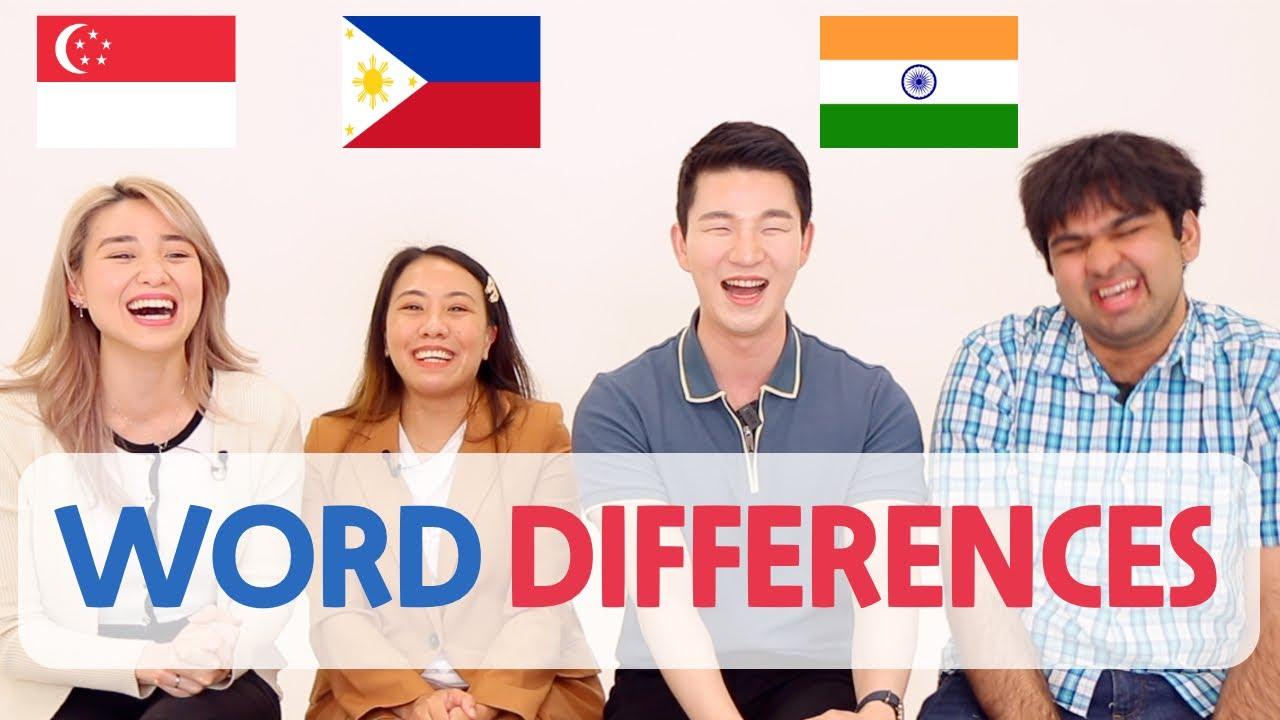 Singapore / Philippines / India English Vocabulary Differences