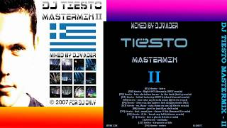 Tiesto - Mastermix 2 (by DJ Vader)  | 2007 Mix of Tiesto