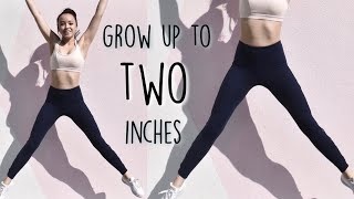 Stretches to grow 1-2 inches taller