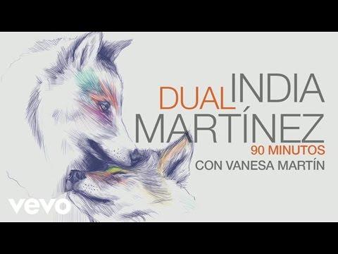 India Martinez - 90 Minutos (Audio) ft. Vanesa Martin