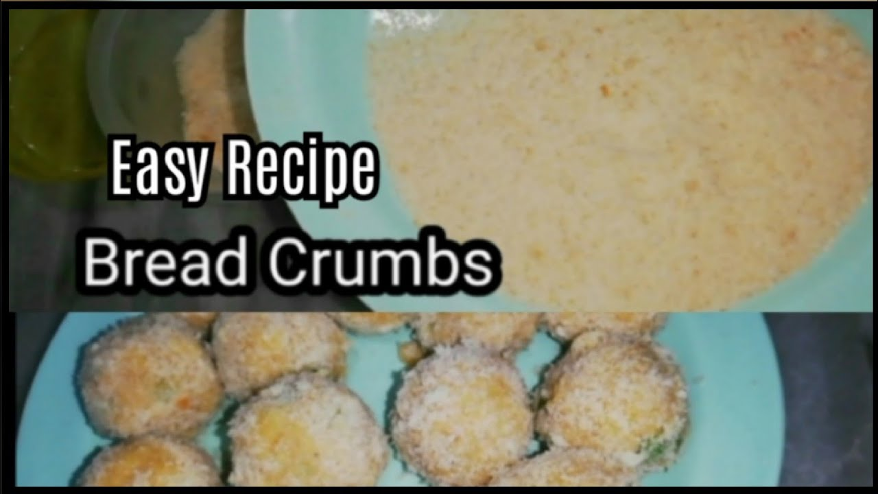 Bread Crumbs Method | How to Make Perfect Bread Crumbs ...