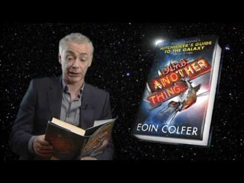 Dont Panic - Eoin Colfer talks about And Another Thing...