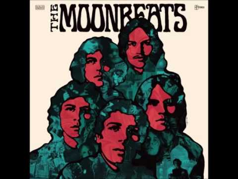 The Moonbeats  Life Is All Too Strange For You to Come My Way