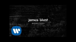 James Blunt - Monsters [Official Lyric Video]