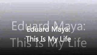 EDUARD MAYA   THIS IS MY LIFE RINGTONE   YouTube