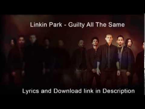 Linkin Park - Guilty All The Same | Lyrics | | Download link