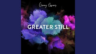Play Greater Still