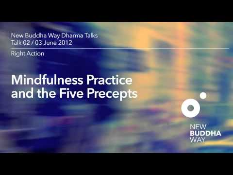 New Buddha Way Talk 02 / Right Action / The Five Precepts