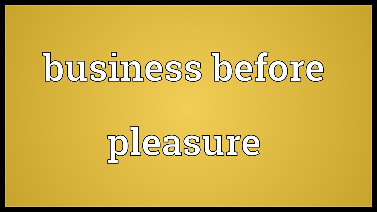 meaning pleasure business for
