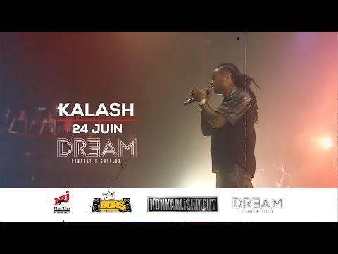 Kalash en spectacle exclusif le 24 Juin Au Dream