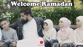 Omar Esa - Welcome Ramadan (Official Nasheed Video)