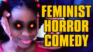 FEMINIST SITCOM HORROR FILM - Feminist Fundraiser Friday