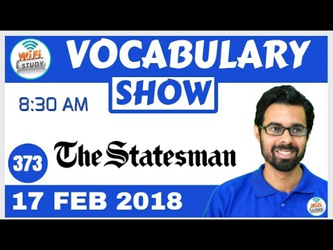 8:30 AM - The Statesman Vocabulary with Tricks (19th Feb, 2018) | Day- 373