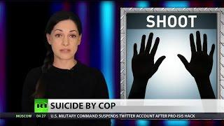 Suicide By Cop: This man's tale speaks volumes