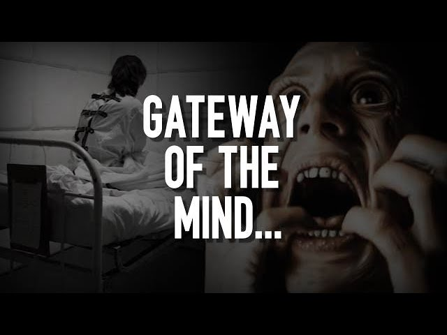 Gateway of the Mind | A Disturbing Psychological Horror Story | CREEPYPASTA
