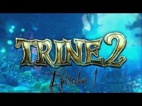 | Trine 2 |Ep1