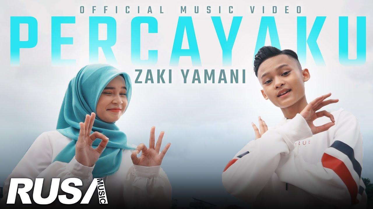 Zaki Yamani - Percayaku [Official Music Video] - YouTube