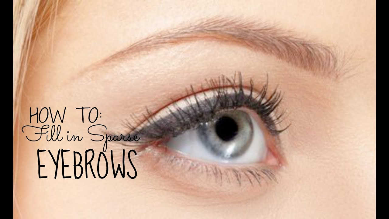 Perfect Eyebrowssculpting Filling In For Thin Sparse Eyebrows