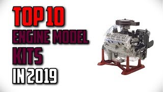 10 Best Engine Model Kits In 2019 Reviews