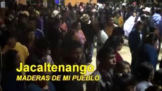 Jacaltenango Maderas de mi Pueblo en vivo