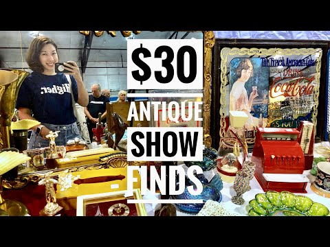 $30 ANTIQUE SHOW FINDS | VANCOUVER DAY 23