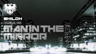 Shiloh - Man In The Mirror (Original Mix) [Garuda]