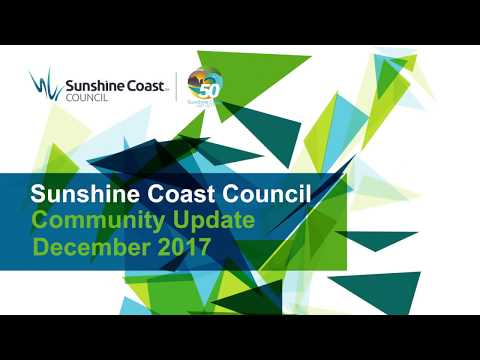 Sunshine Coast Community Update | December 2017