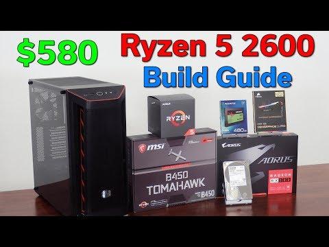 Ryzen 5 2600 — $580 PC Build Guide — 1080p Gaming Deal — October 2019