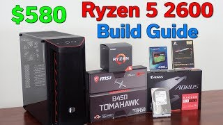 Ryzen 5 2600 — $580 PC Build Guide — 1080p Gaming Deal — October 2019