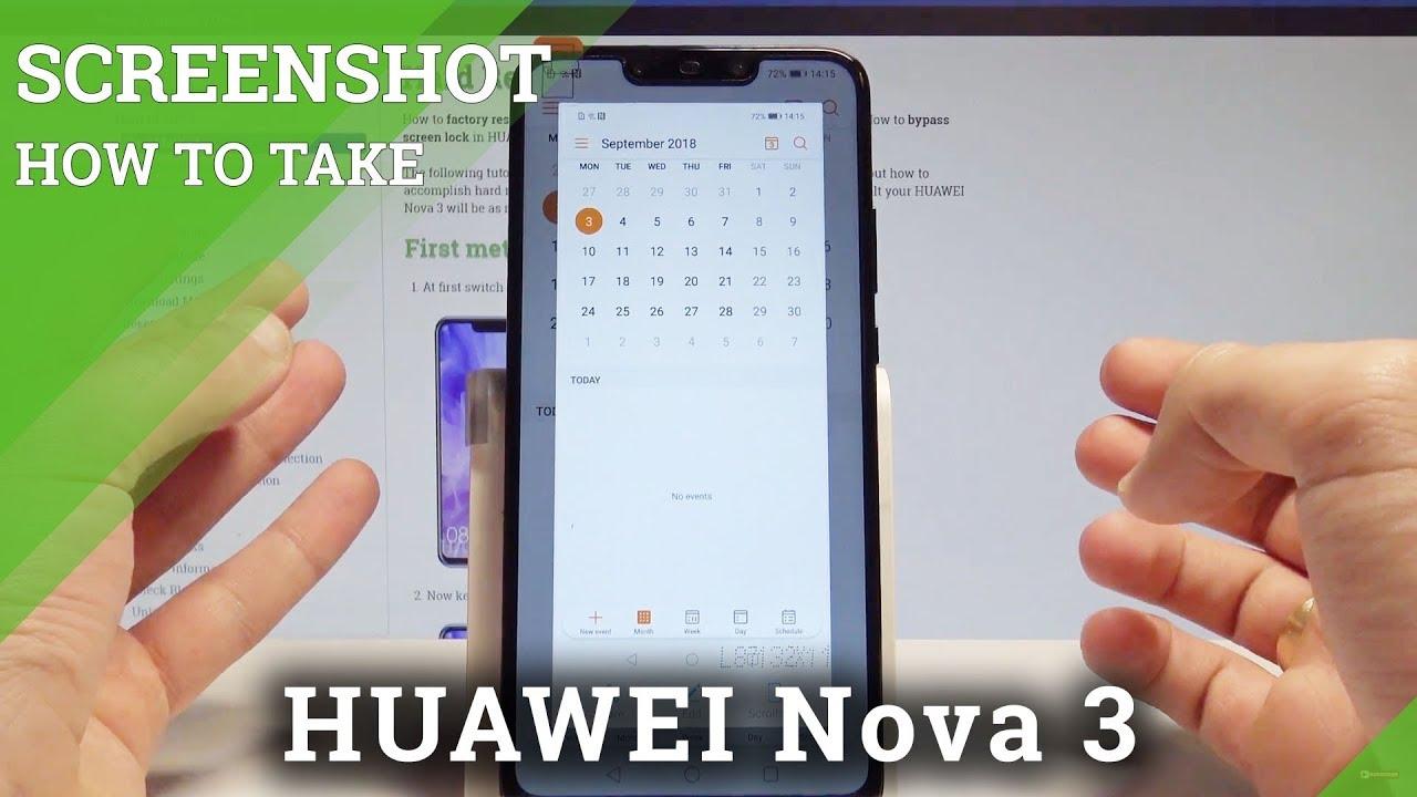 How to Take Screenshot on HUAWEI Nova 3 - Capture Screen / Save Screen in  EMUI